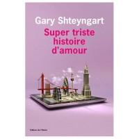 Super triste histoire d'amour, Gary Shteyngart