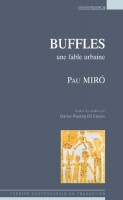 Buffles, une fable urbaine, Pau Mirò