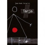 Tarja, Jean-Noël Sciarini
