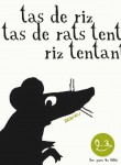 Tas de riz, tas de rats, Thierry Dedieu