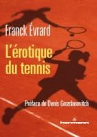 Eros au pays de la balle jaune, Franck Evrard