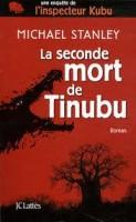 La seconde mort de Tinubu, Michael Stanley