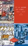 Et la guerre est finie : Les Grands Express Européens, Kibboutz, The Great American Disaster, Nouvelles, Shmuel T. Meyer (par Philippe Chauché)