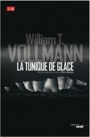 La tunique de glace, William T. Volmann