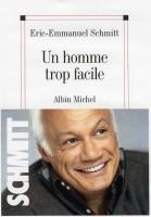 Un homme trop facile, Eric-Emmanuel Schmitt
