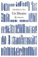 Un libraire, Mérédith Le Dez (par Marie-Hélène Prouteau)