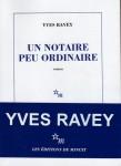 Un notaire peu ordinaire, Yves Ravey