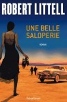 Une belle saloperie, Robert Littell