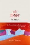 Aux amours, Loïc Demey (par Philippe Leuckx)