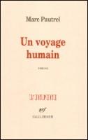 Un voyage humain, Marc Pautrel