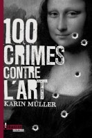 100 crimes contre l'art, Karin Müller