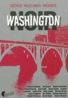 Washington noir (Georges Pelecanos présente)