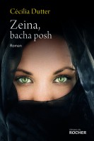 Zeina, bacha posh, Cécilia Dutter