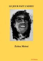 Le jour fait l'adieu, Zohra Mrimi (par Patrick Devaux)